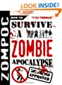 Zompoc: How to Survive a Zombie Apocalypse