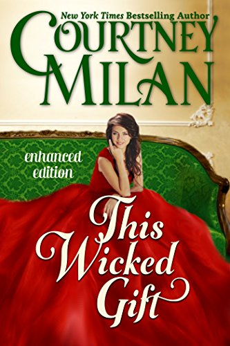 Courtney Milan - This Wicked Gift (A Carhart Series Novella) (Entangled Edge)