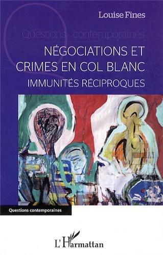 Négociations et crimes en col blanc
