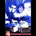 True West  by Sam Shepard Narrated by Dean Cameron, Francis Guinan,  full cast