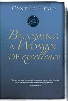 Becoming a woman of excellence : Heald, Cynthia : Free ...