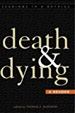 img - for Death and Dying: A Reader (Readings in Bioethics) book / textbook / text book