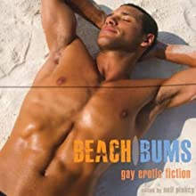 Beach Bums: Gay Erotic Fiction (       UNABRIDGED) by Neil Plakcy Narrated by Richard Magnus