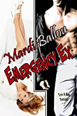 Emergency Ex (Teach Him Tonight, Book #2)