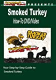Smoked Turkey How-To Video
