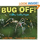 Bug Off!: Creepy, Crawly Poems