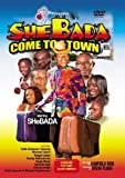 Shebada Come To Town