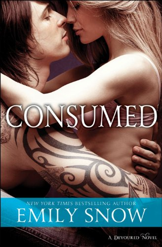 ePUB PDF Consumed (Devoured, #2) by Emily Snow
