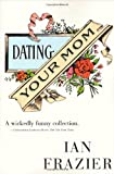 Dating Your Mom
