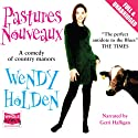 Pastures Nouveaux Audiobook by Wendy Holden (Romance Author) Narrated by Gerri Halligan