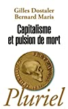 img - for Capitalisme ET Pulsion De Mort (French Edition) book / textbook / text book