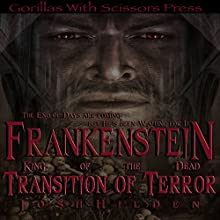 Transition of Terror: Frankenstein, King of the Dead, Book 2 (       UNABRIDGED) by Josh Hilden Narrated by Jessica Mann