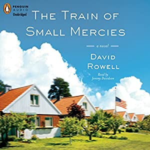 The Train of Small Mercies Audiobook