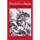 Franklin and Bache: Envisioning the Enlightened Republic