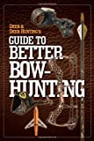 img - for By Author Deer & Deer Hunting's Guide to Better Bow-Hunting book / textbook / text book