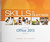 img - for Skills for Success with Office 2013 Volume 1 & MyITLab with Pearson eText -- Access Card -- for Skills for Success with Office 2013 Package book / textbook / text book