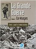 """Afficher """"La Grande guerre n° 3 En visages"""""""