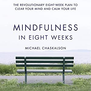 Mindfulness in Eight Weeks Hörbuch