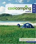 Cool Camping Scotland: A Hand Picked...