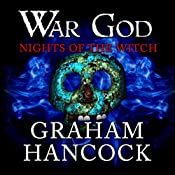 Nights of the Witch: War God, Book 1   Graham Hancock