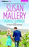 Almost Summer (Fool's Gold Series)