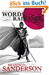Words of Radiance: The Stormlight Arc...