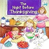 The Night Before Thanksgiving (0439396263) by Wing, Natasha