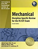 img - for Mechanical Discipline-Specific Review for the FE/EIT Exam, 2nd ed. Second edition by Saad PhD PE, Michel, Tabrizi PhD, Abdie H., Lindeburg PE, M (2006) Paperback book / textbook / text book