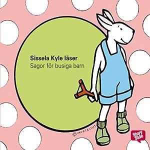 Sagor för busiga barn [Stories for Naughty Children]   [Lennart Hellsing, Katarina Mazetti, Einar Norelius, Falstaff Fakir]