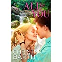 All for You (       UNABRIDGED) by Christi Barth Narrated by Carly Robins