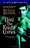 Until the Knight Comes (Warner Forever) [Mass Market Paperback]