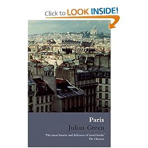 Paris (Marion Boyars Modern Classics) (French Edition) Julian Green