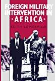img - for Foreign Military Intervention in Africa book / textbook / text book