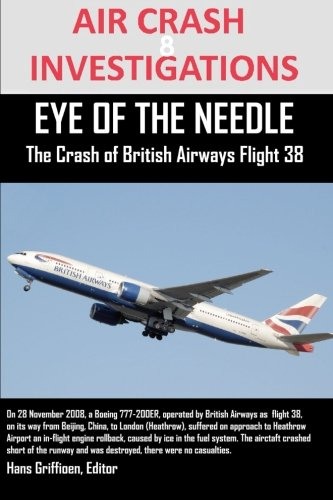 air-crash-investigations-eye-of-the-needle-the-crash-of-british-airways-flight-38