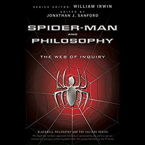 Spider-Man and Philosophy: The Web of Inquiry Audiobook