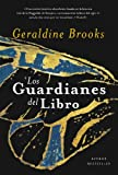 Los guardianes del libro/People of the Book (Spanish Edition)