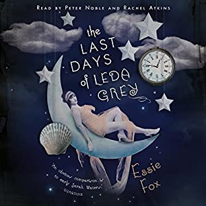The Last Days of Leda Grey Audiobook