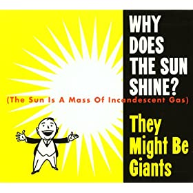 Why Does The Sun Shine? (The Sun Is A Mass Of Incandescent Gas) (Live Version)