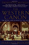 The Western Canon: The Books and School of the Ages (1573225142) by Harold Bloom