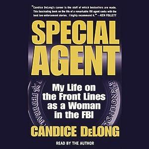 Special Agent | [Candice DeLong]
