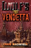 img - for Wolf's Vendetta book / textbook / text book
