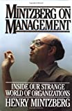 Mintzberg on Management (0029213711) by Mintzberg, Henry