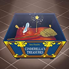 Cinderella's Treasures (       UNABRIDGED) by Sara Husebo Narrated by Sara Husebo