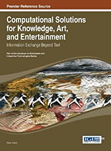 Downloads Computational Solutions for Knowledge, Art, and Entertainment: Information Exchange Beyond Text ebook