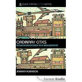 Ordinary Cities: Between Modernity and Development