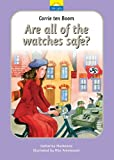 Corrie Ten Boom: Are All The Watches Safe (Little Lights)