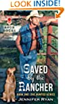 Saved by the Rancher: Book One: The H...