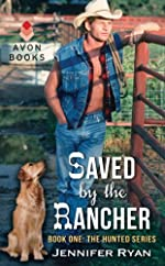 Saved by the Rancher: Book One: The Hunted Series (Hunted (Avon))