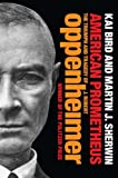American Prometheus: The Triumph and Tragedy of J. Robert Oppenheimer (184354704X) by Bird, Kai