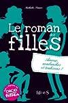 Le roman des filles -T2 - Amour, aval...